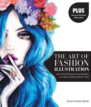 the art of fashion illustration by somer flaherty tejwani